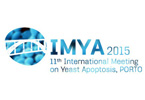 IMYA 2015 - 11 th International Meeting on Yeast Apoptosis