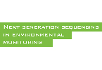 "Post-graduated course: ""Next generation sequencing in environmental monitoring"""